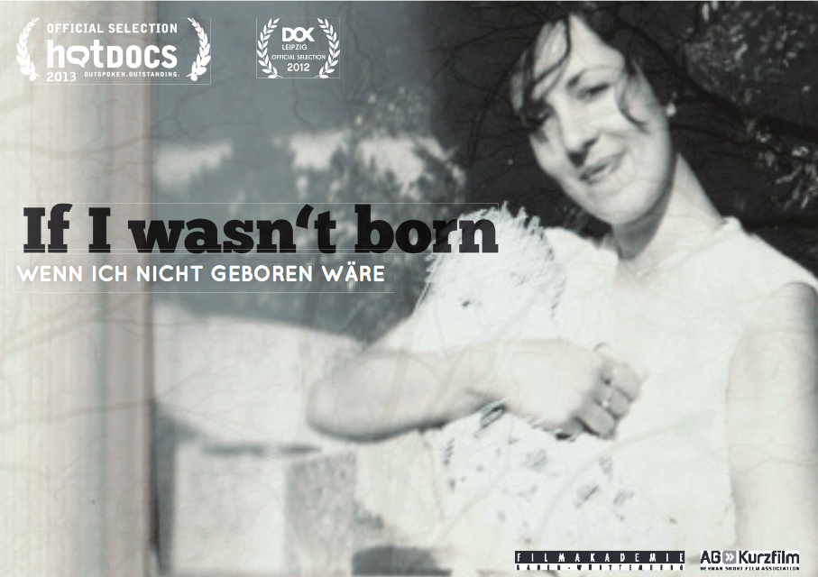 IF I WASN'T T BORN | 2012
